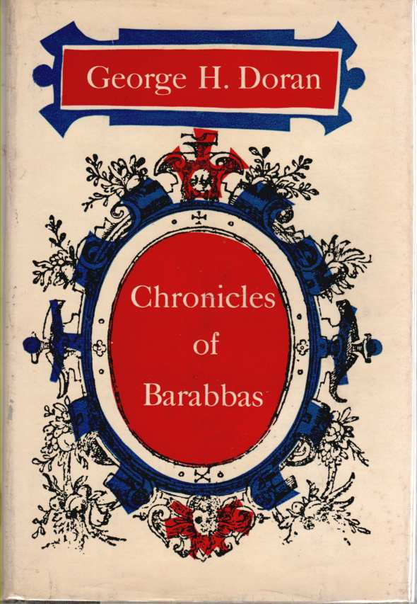 Image for CHRONICLES OF BARABBAS 1884-1934---and FURTHER CHRONICLES AND COMMENT-- with Sinclair Lewis, Maugham and Mencken and Christopher Morley Contributing Candid Portrait Reviews