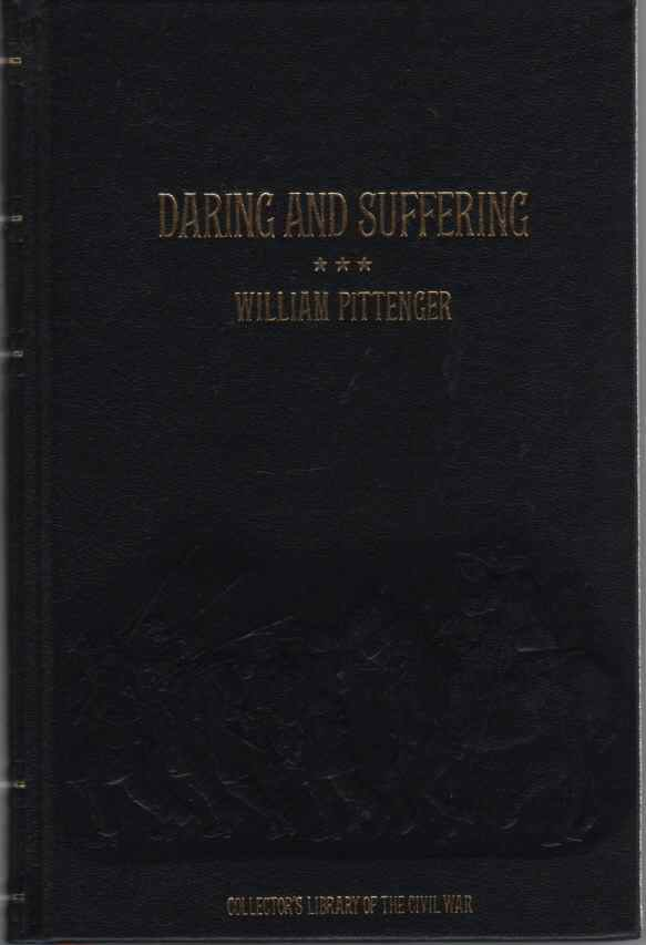 Image for Daring and Suffering  A History of the Great Railroad Adventure