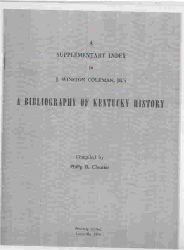 Image for A Supplementary index to J. Winston Coleman, Jr.'s A Bibliography of Kentucky History