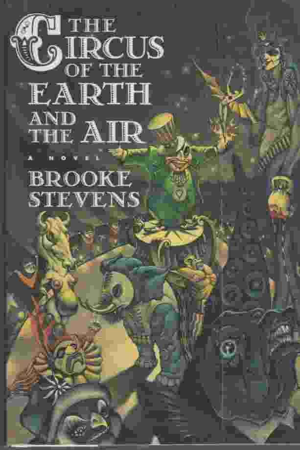 Image for The Circus of the Earth and the Air