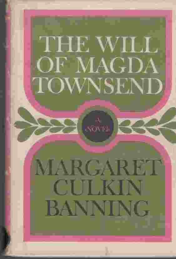 Image for The will of Magda Townsend; Author Signed