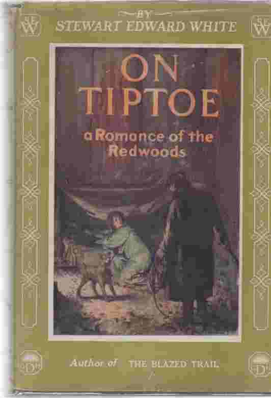 Image for On Titptoe, a Romance of the Redwoods