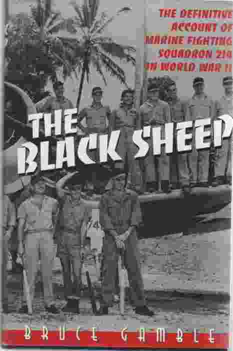 Image for Black Sheep  The Definitive Account of Marine Fighting Squadron 214 in World War II