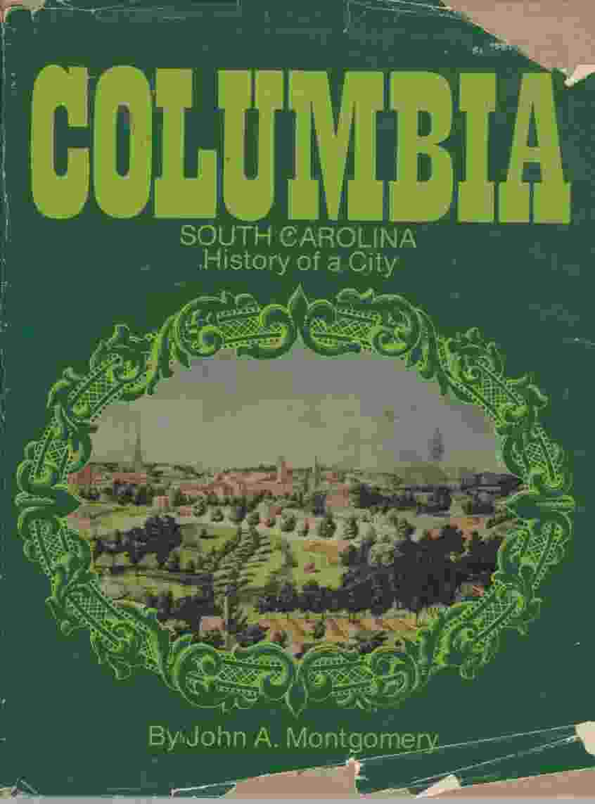 Image for Columbia, South Carolina, history of a city