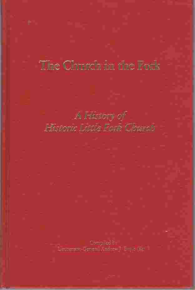 Image for The Church in the Fork  A History of Historic Little Fork Church