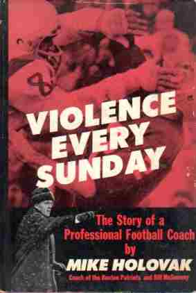 Image for Violence every Sunday;  The story of a professional football coach