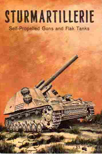 Image for Sturmartillerie Part 2  Self-Propelled Guns and Flak Tanks - Armor Series 4