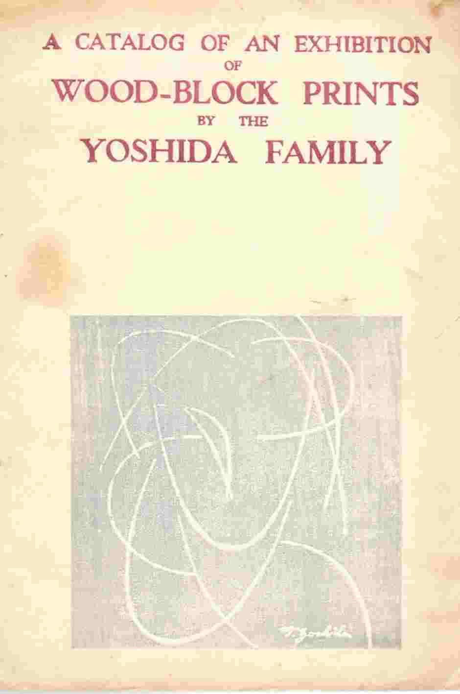Image for A Catalogue of an Exhibition of Wood-Block Prints by the Yoshida Family