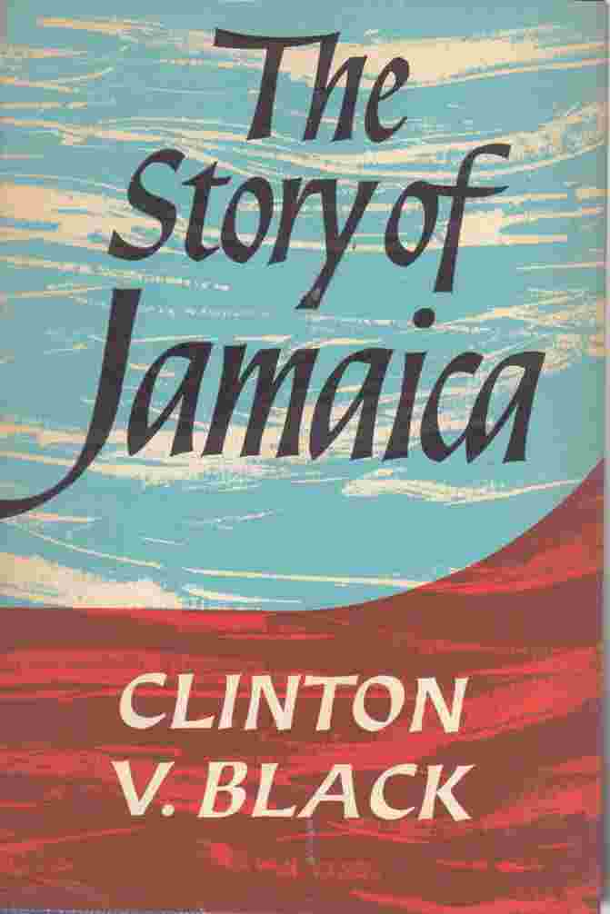Image for The Story of Jamaica From Pre-History to Present