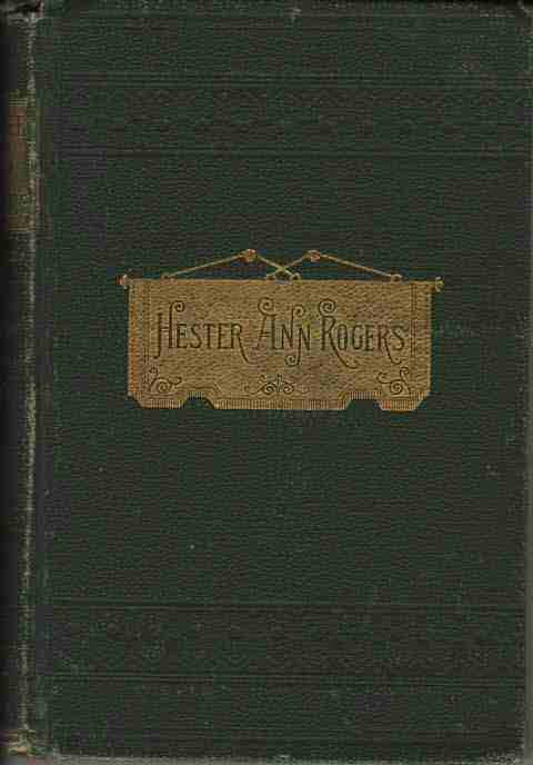 Image for Life and Journal of Mrs. Hester Ann Rogers