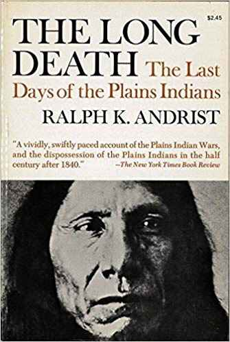 Image for The Long Death  The Last Days of the Plains Indians