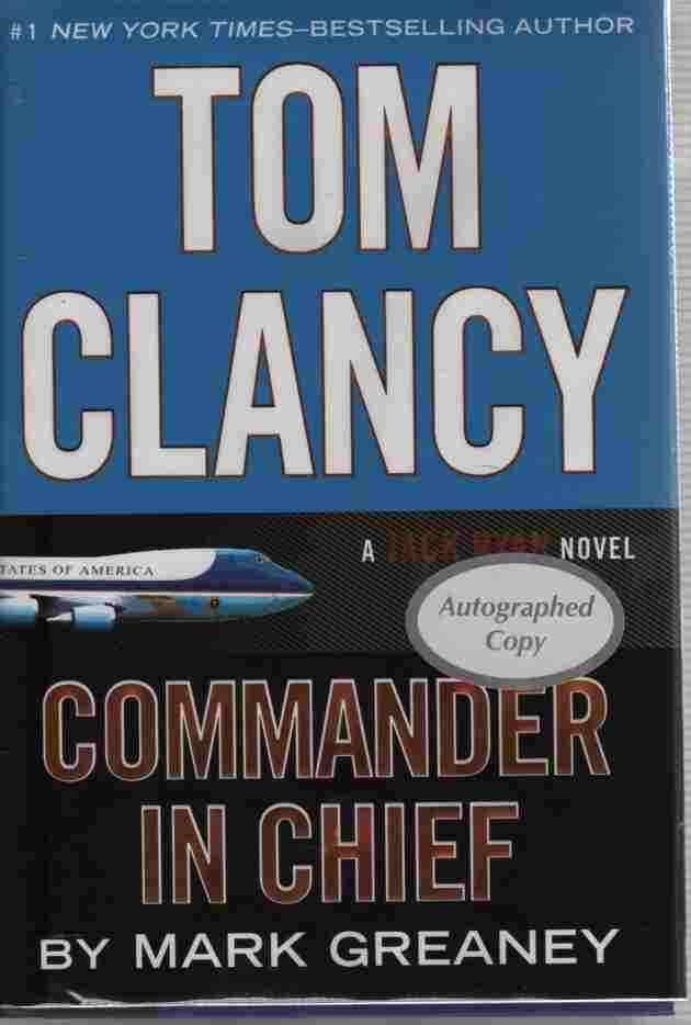 Image for Tom Clancy Commander in Chief  A Jack Ryan Novel - Autographed Signed Copy