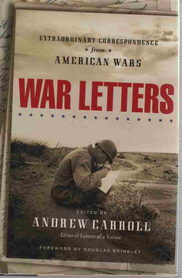 Image for War Letters  Extraordinary Correspondence from American Wars