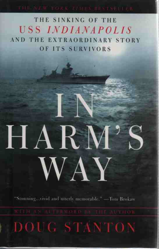 Image for In Harm's Way  The Sinking of the USS Indianapolis and the Extraordinary Story of Its Survivors