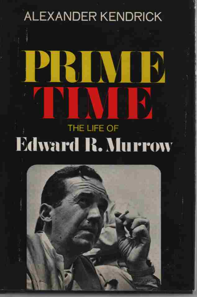 Image for Prime Time, The Life Of Edward R. Murrow.
