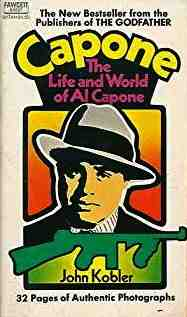 Image for Capone; The Life and World of Al Capone