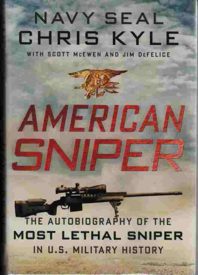 Image for American Sniper  The Autobiography of the Most Lethal Sniper in U.S. Military History