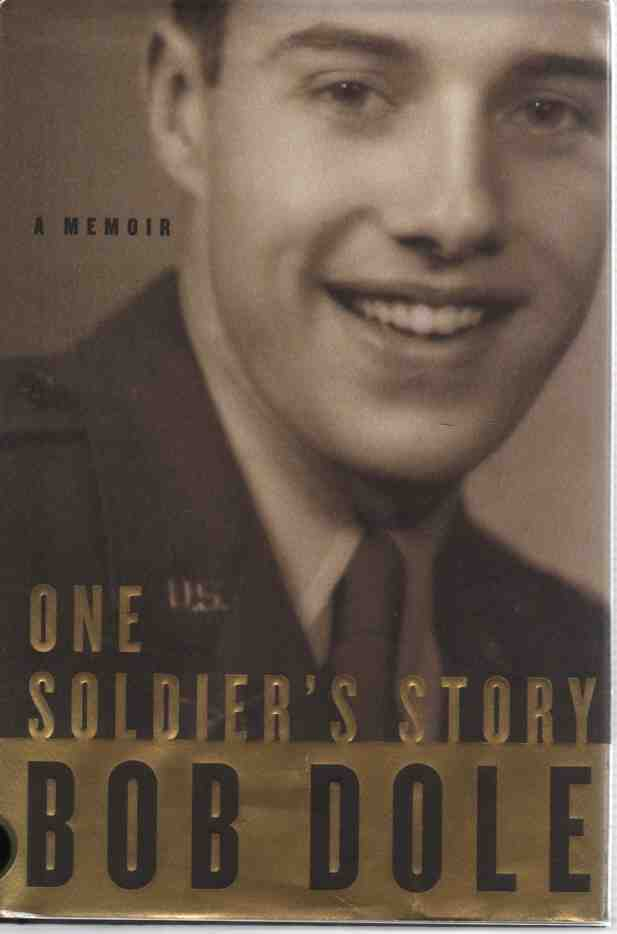 Image for One Soldier's Story (Author Signed)  A Memoir