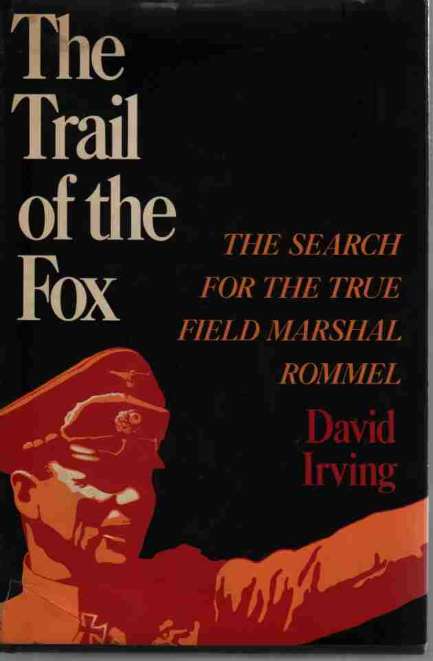 Image for The Trail of the Fox The Search for the True Field Marshal Rommel