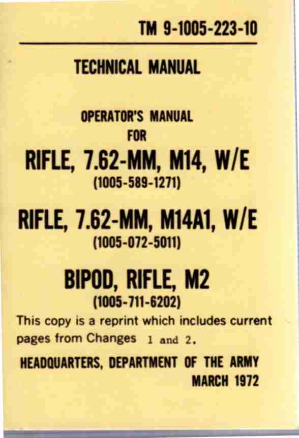 Image for TM 9-1005-223-35. Direct Support, & General Support & Depot Maintenance Manual Including Repair Parts & Special Tools Lists  Rifle, 7.62mm M14 W/E, M14A1, Bipod Rifle M2.