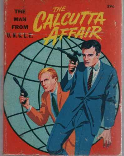 Image for Hanna-Barbera's The Man from U.N.C.L.E., The Calcutta Affair