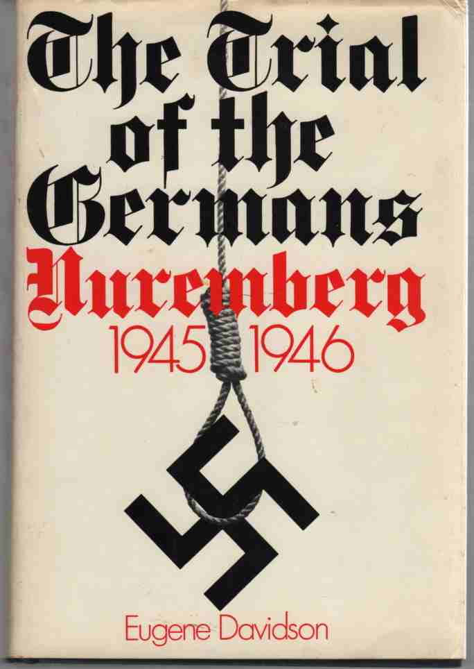 Image for The Trial of the Germans Nuremberg 1945-1946
