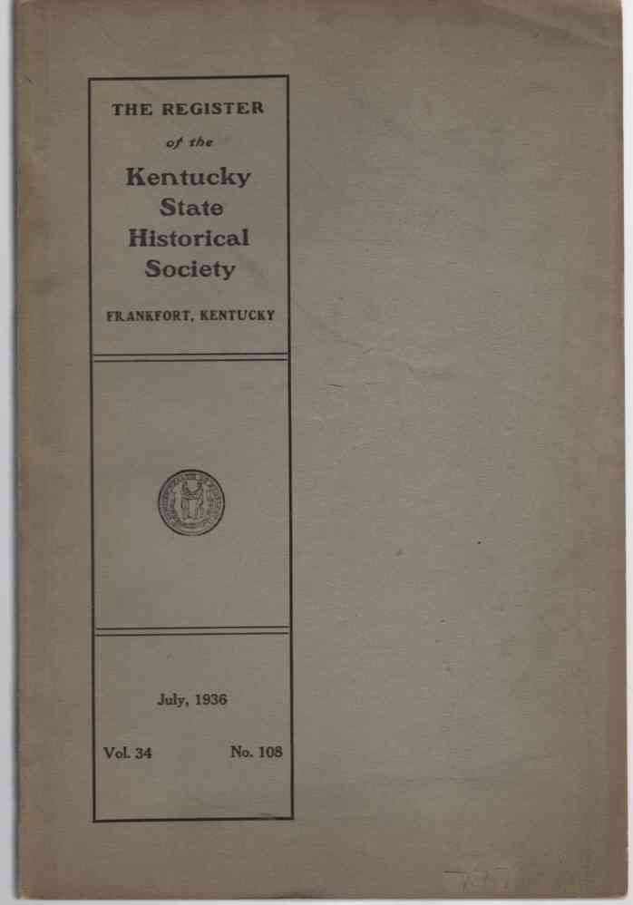 Image for The Register of the Kentucky Historical Society Vol. 34 No. 108 July 1936