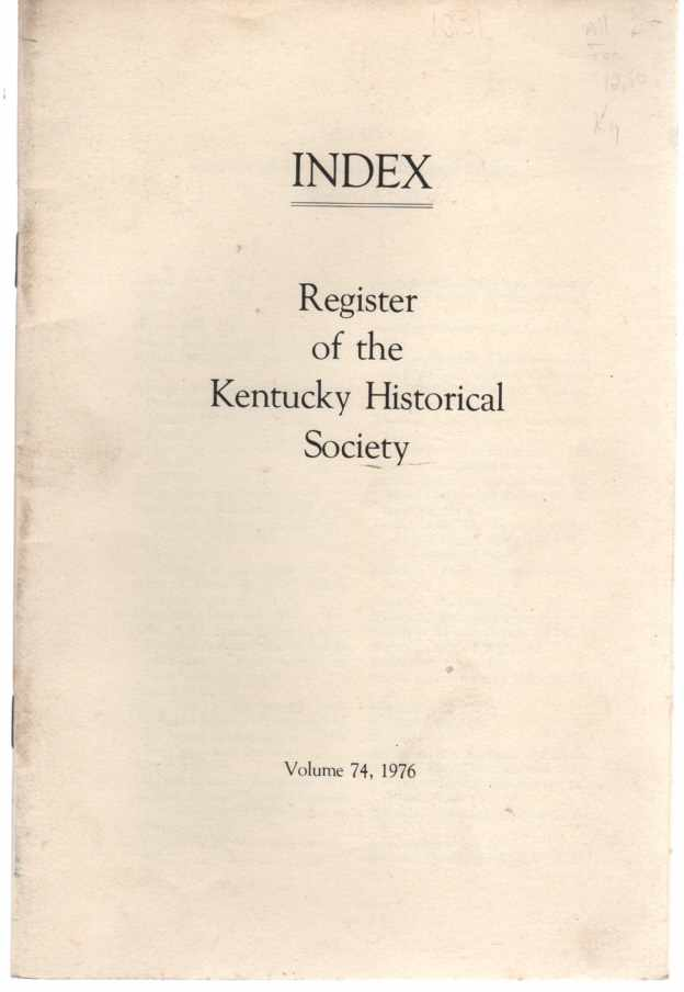 Image for Index,The Register of the Kentucky Historical Society, Vol 74, 1976 Indexes