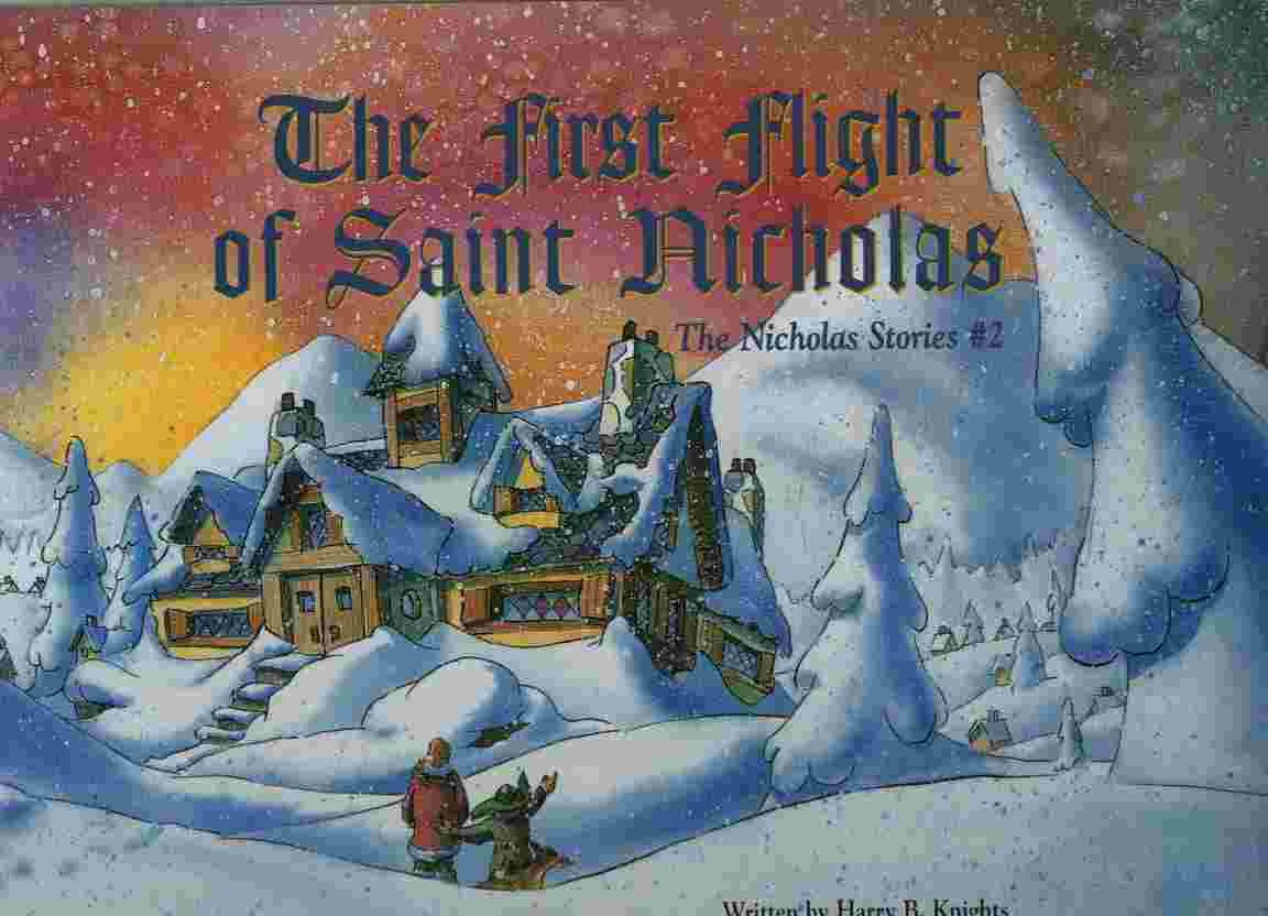 Image for The Nicholas Stories #2 The First flight of Saint Nicholas