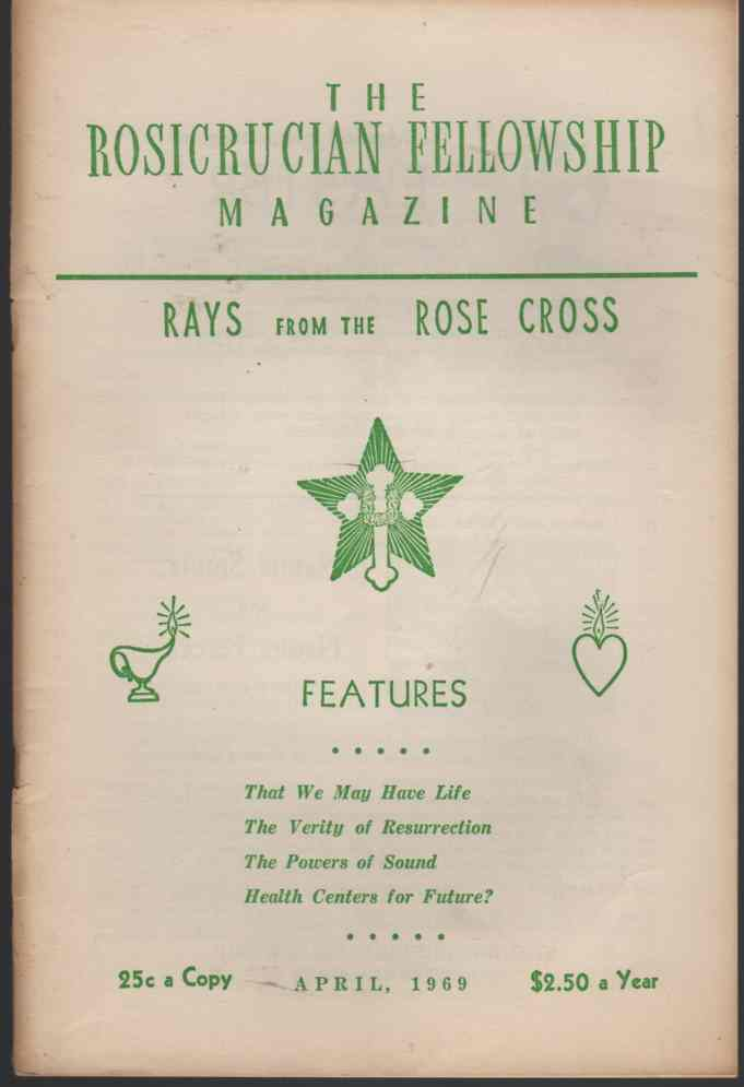 Image for The Rosicrucian Fellowship Magazine April, 1969, Vol. 61, No. 4 Rays from the Rose Cross