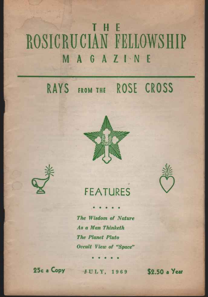 Image for The Rosicrucian Fellowship Magazine July, 1969, Vol 61, No 7 Rays from the Rose Cross