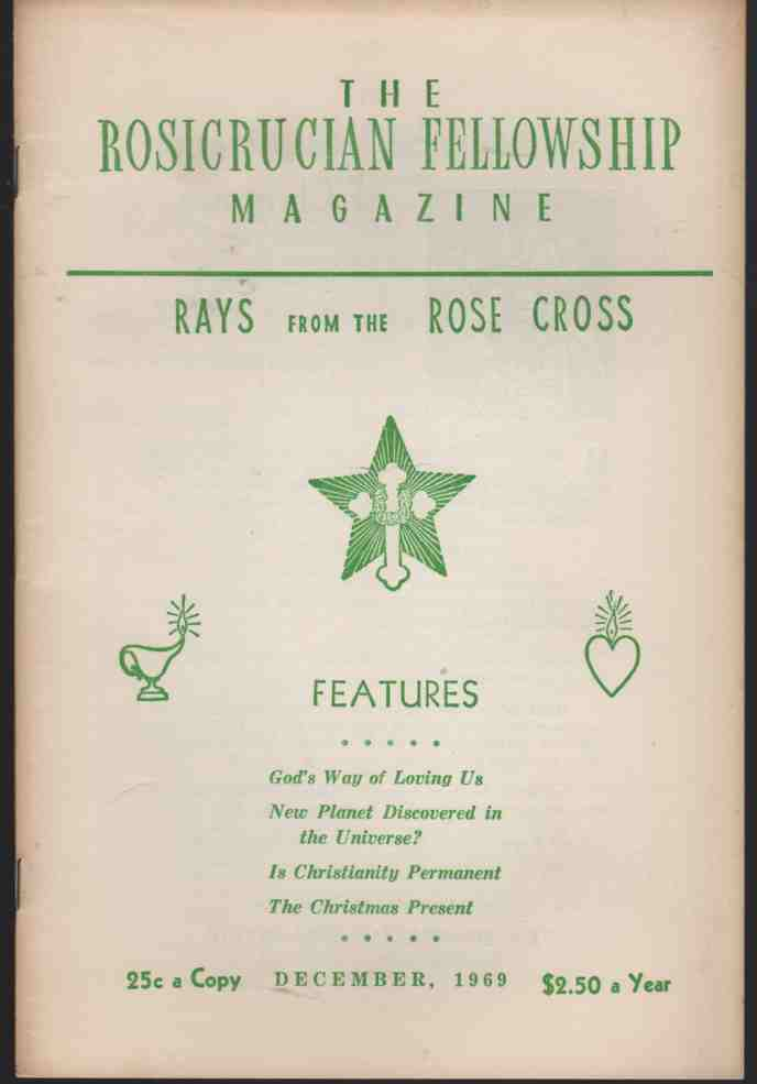 Image for The Rosicrucian Fellowship Magazine December, 1969, Vol. 61, No. 12 Rays from the Rose Cross