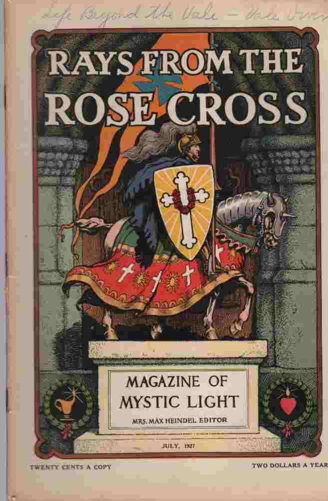 Image for Rays from the Rose Cross; A Magazine of Mystic Light , July 1927, Vol. 19, No. 7