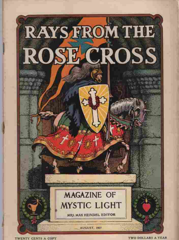 Image for Rays from the Rose Cross; A Magazine of Mystic Light  , August 1927, Vol. 19, No. 8