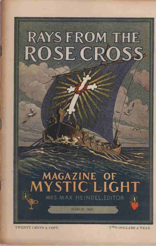 Image for Rays from the Rose Cross; a Magazine of Mystic Light  , March 1928, Vol. 20, No. 3