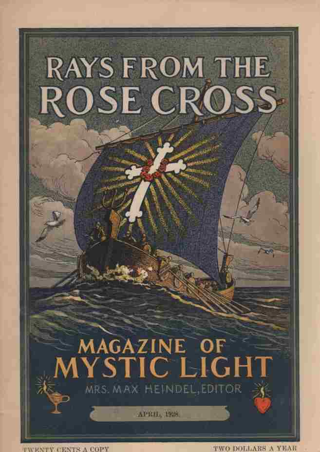 Image for Rays from the Rose Cross; a Magazine of Mystic Light  , April 1928, Vol. 20, No.4
