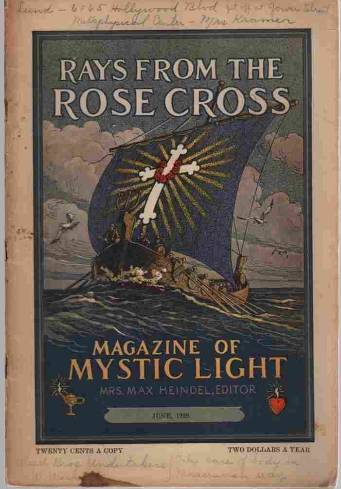 Image for Rays from the Rose Cross; a Magazine of Mystic Light, June 1928, Vol. 20, No. 6