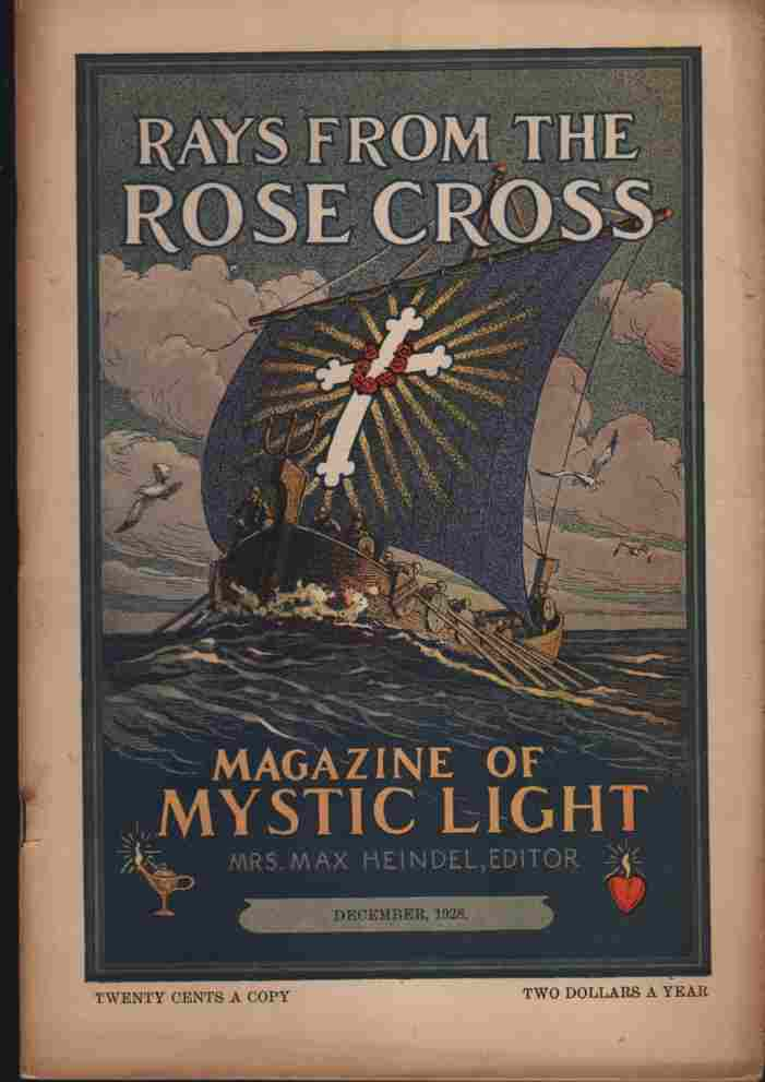 Image for Rays from the Rose Cross; a Magazine of Mystic Light, December 1928, Vol. 20, No. 12