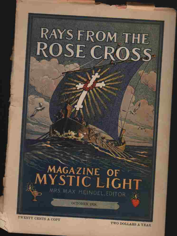 Image for Rays from the Rose Cross; a Magazine of Mystic Light, October  1928, Vol. 20, No. 10