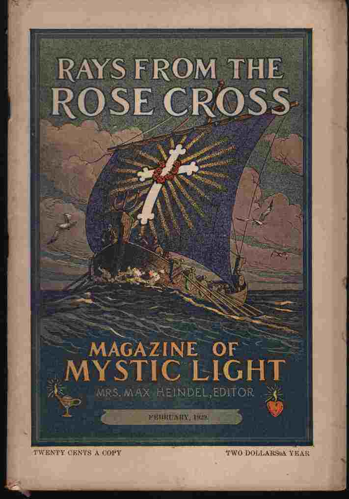 Image for Rays from the Rose Cross; a Magazine of Mystic Light, February 1929, Vol. 21, No. 2
