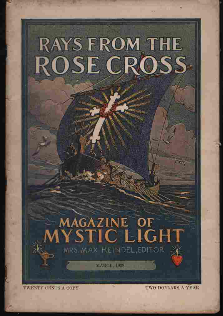 Image for Rays from the Rose Cross; a Magazine of Mystic Light, March 1929, Vol. 21, No. 3