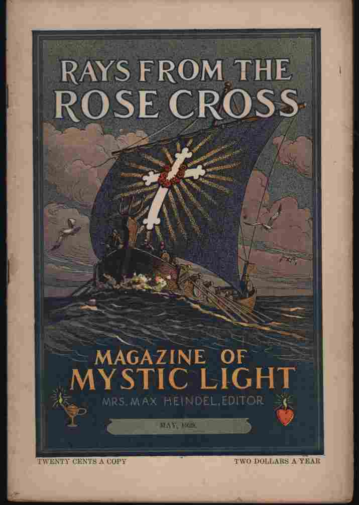 Image for Rays from the Rose Cross; a Magazine of Mystic Light, May 1929, Vol. 21, No. 5