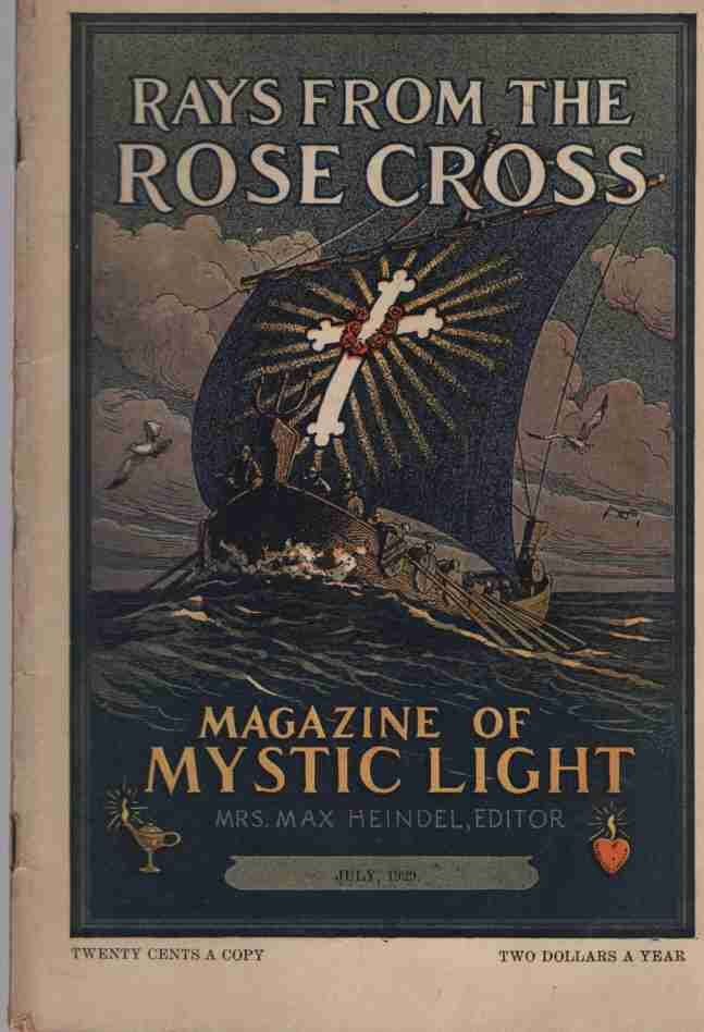 Image for Rays from the Rose Cross; a Magazine of Mystic Light, July 1929, Vol. 21, No. 7