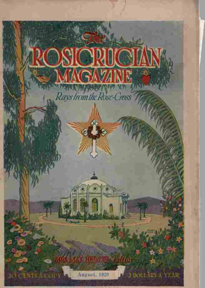 Image for The Rosicrucian Magazine, Rays from the Rose Cross, August 1929, Vol. 21, No. 8 A Monthly Magazine of Mystic Light