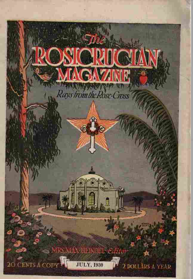 Image for The Rosicrucian Magazine, Rays from the Rose Cross, July 1930, Vol. 22, No. 7 A Monthly Magazine of Mystic Light
