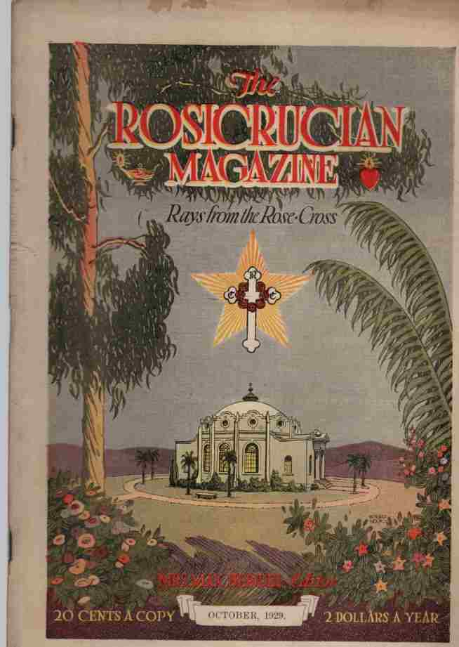 Image for The Rosicrucian Magazine, Rays from the Rose Cross;  October 1929, Vol. 21, No. 10 A Monthly Magazine of Mystic Light