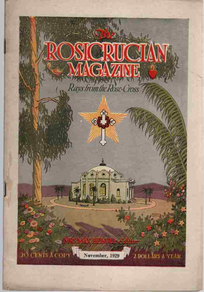 Image for The Rosicrucian Magazine, Rays from the Rose Cross;  November 1929, Vol. 21, No. 11 A Monthly Magazine of Mystic Light