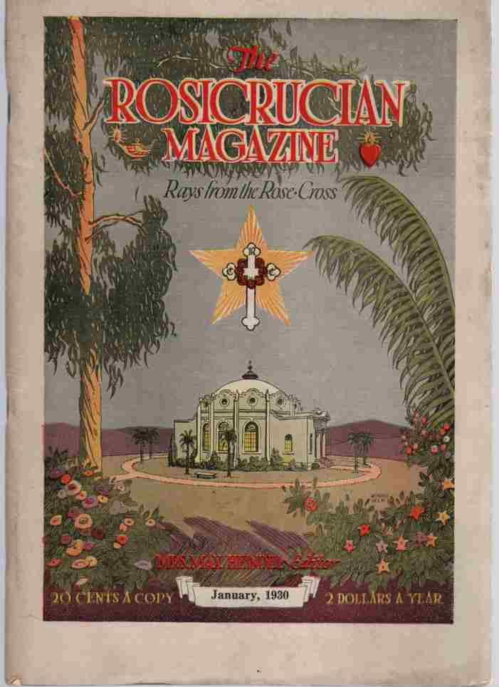 Image for The Rosicrucian Magazine, Rays from the Rose Cross;  January 1930, Vol. 22, No. 1 A Monthly Magazine of Mystic Light