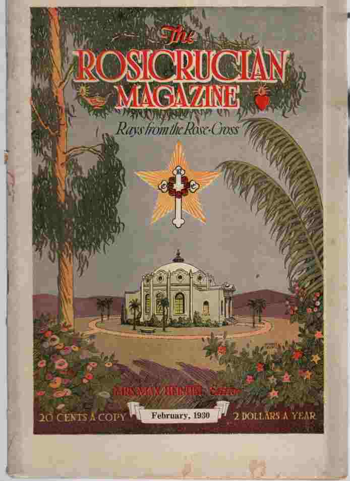 Image for The Rosicrucian Magazine, Rays from the Rose Cross;  February 1930, Vol. 22, No. 2 A Monthly Magazine of Mystic Light