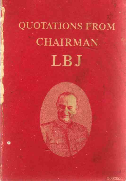 "Image for Quotations from Chairman LBJ ""Lyndon Baines Johnson"""